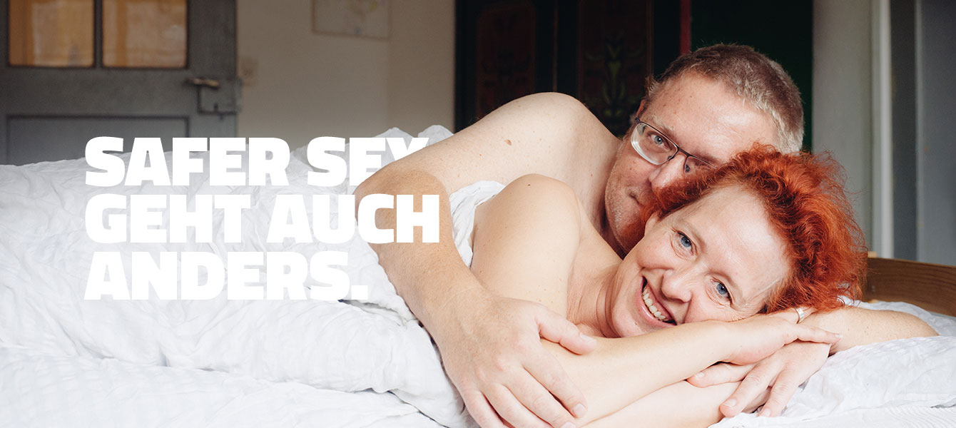 SAFER SEX GEHT AUCH ANDERS.