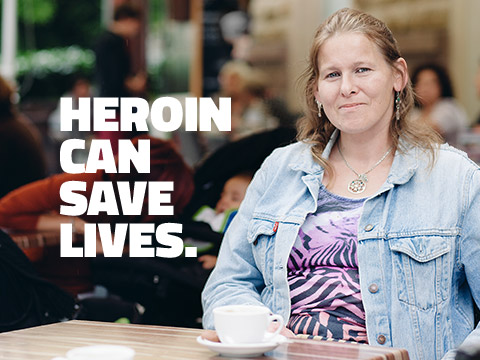 HEROIN CAN SAVE LIVES.