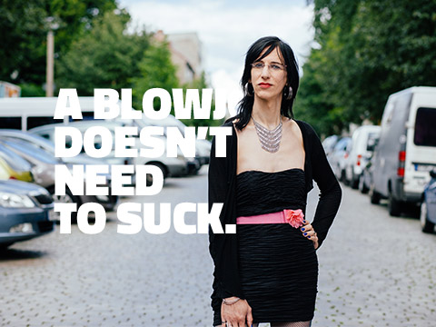 A BLOWJOB DOESN'T NEED TO SUCK.