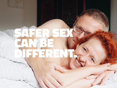 SAFE SEX CAN BE DIFFERENT.