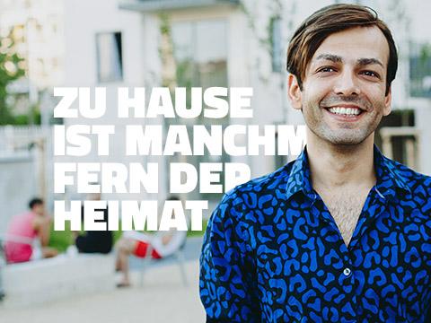 ZU HAUSE IST MANCHMAL FERN DER HEIMAT.